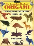 Complete Book of Origami Step By Step Instructions in Over 1000 Diagrams 48 Original Models