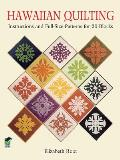 Hawaiian Quilting Instructions & Full Size Patterns for 20 Blocks