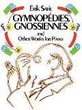 Gymnopedies, Gnossiennes (90 Edition)