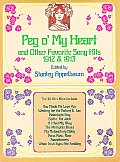 Peg O'My Heart and Other Favorite Song Hits, 1912 and 1913