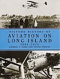 Picture History Of Aviation On Long Isla