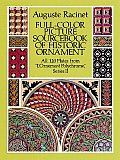 Full Color Picture Sourcebook of Historic Ornament All 120 Plates from Lornement Polychrome Series II