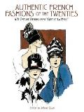"Authentic French Fashions of the Twenties: 413 Costume Designs from ""L Art Et La Mode"" (Dover Pictorial Archives)"