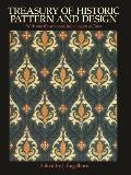 Treasury of Historic Pattern and Design: A Complete Guide for Artists