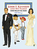 John F. Kennedy and His Family Paper Dolls in Full Color (Famous Americans)