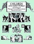 Children & Their World A Treasury Of Vin