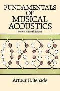 Fundamentals of Musical Acoustics 2nd Revised Edition