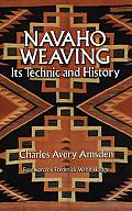 Navaho Weaving Its Technic & History