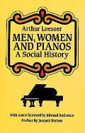 Men Women & Pianos A Social History