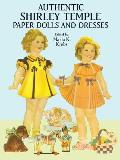 Authentic Shirley Temple Paper Dolls (Paper Dolls)