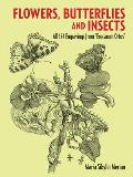 Flowers, Butterflies and Insects: All 154 Engravings from Erucarum Ortus