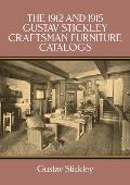 1912 and 1915 Gustav Stickley Furniture Catalogs