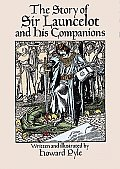 The Story of Sir Launcelot and His Companions Cover