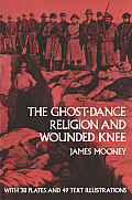 Ghost Dance Religion & Wounded Knee