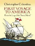 First Voyage to America: From the Log of the &quot;Santa Maria&quot; Cover