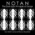 Notan The Dark Light Principle Of Design