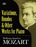 Variations Rondos & Other Works for Piano
