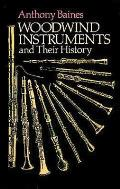 Woodwind Instruments & Their History