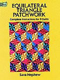 Equilateral Triangle Patchwork Complet