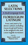 Latin Selections Florilegium Latinum