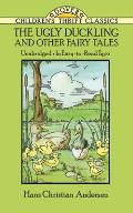 The Ugly Duckling and Other Fairy Tales (Dover Children's Thrift Classics) Cover