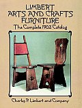 Limbert Arts & Crafts Furniture The Complete 1903 Catalog