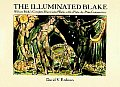 Illuminated Blake William Blakes Complete Illuminated Works with a Plate By Plate Commentary