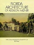 Florida Architecture of Addison Mizner (Dover Books on Architecture)