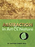 Abstraction In Art & Nature