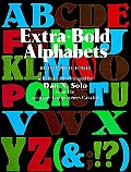 Extra Bold Alphabets 100 Complete Fonts