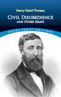 Civil Disobedience, and Other Essays (Dover Thrift Editions) Cover