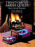 Twenty Little Amish Quilts With Full Size Templates