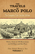 The Travels of Marco Polo: The Complete Yule-Cordier Edition, Vol. 1