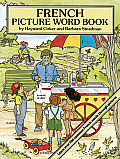 French Picture Word Book (Foreign Language Anyone?)