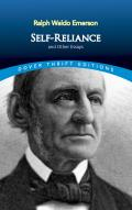 Self-Reliance, and Other Essays (Dover Thrift Editions) Cover
