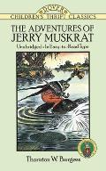 Adventures Of Jerry Muskrat