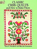 Classic Crib Quilts and How to Make Them (Dover Needlework) Cover