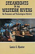 Steamboats on the Western Rivers An Economic & Technological History