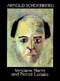 Verklarte Nacht & Pierrot Lunaire