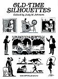 Old Time Silhouettes