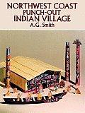 Northwest Coast Punch Out Indian Village