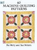 60 Machine Quilting Patterns (Quilting)