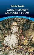 Goblin Market & Other Poems