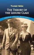 The Theory of the Leisure Class (Dover Thrift Editions) Cover