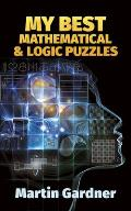 My Best Mathematical and Logic Puzzles (Math & Logic Puzzles) Cover