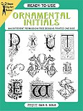 Ready-To-Use Ornamental Initials: 840 Different Copyright-Free Designs Printed One Side