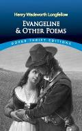 Evangeline & Other Poems Dover Thrift Edition