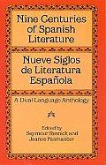 Nine Centuries of Spanish Literature Dual Language