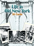 Life in Old New York: 24 Cards