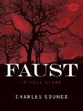Faust in Full Score